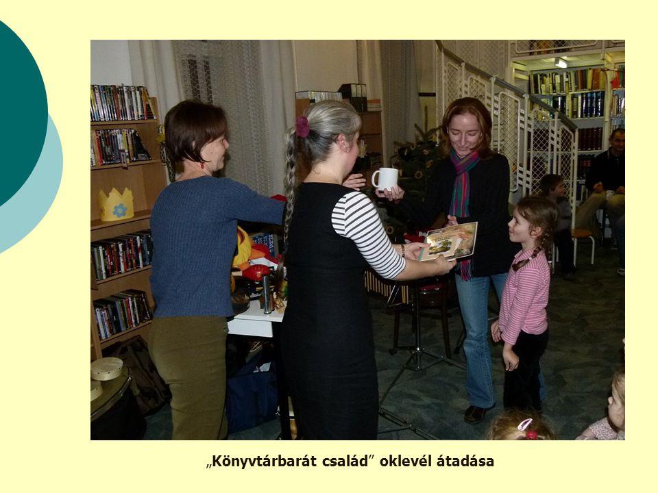 """""""Könyvtárbarát család oklevél átadása"""