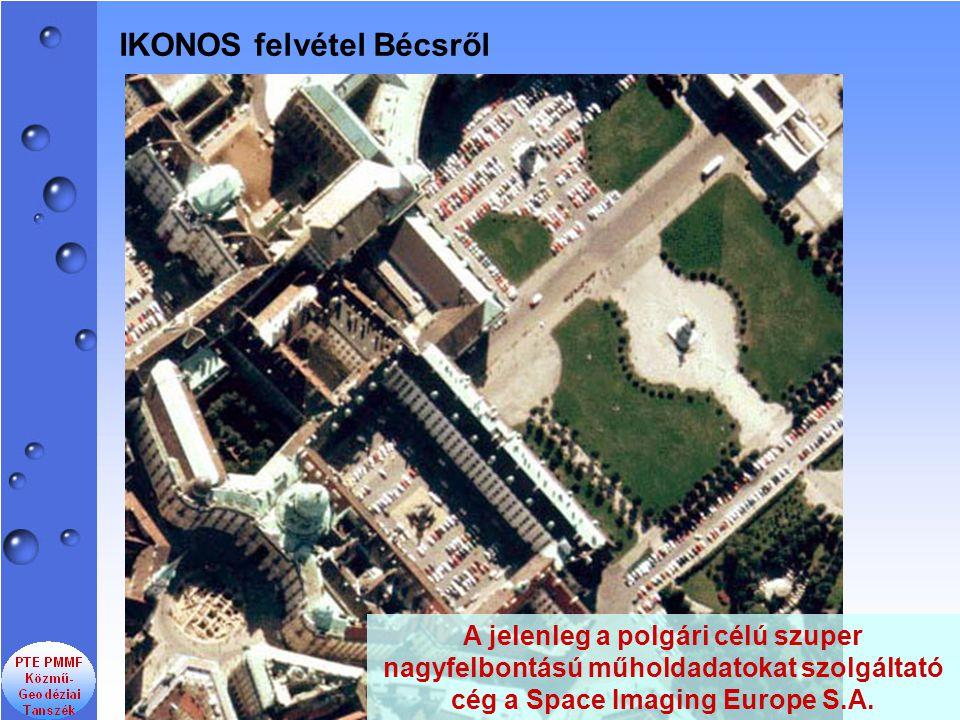 IKONOS felvétel Bécsről A jelenleg a polgári célú szuper nagyfelbontású műholdadatokat szolgáltató cég a Space Imaging Europe S.A.