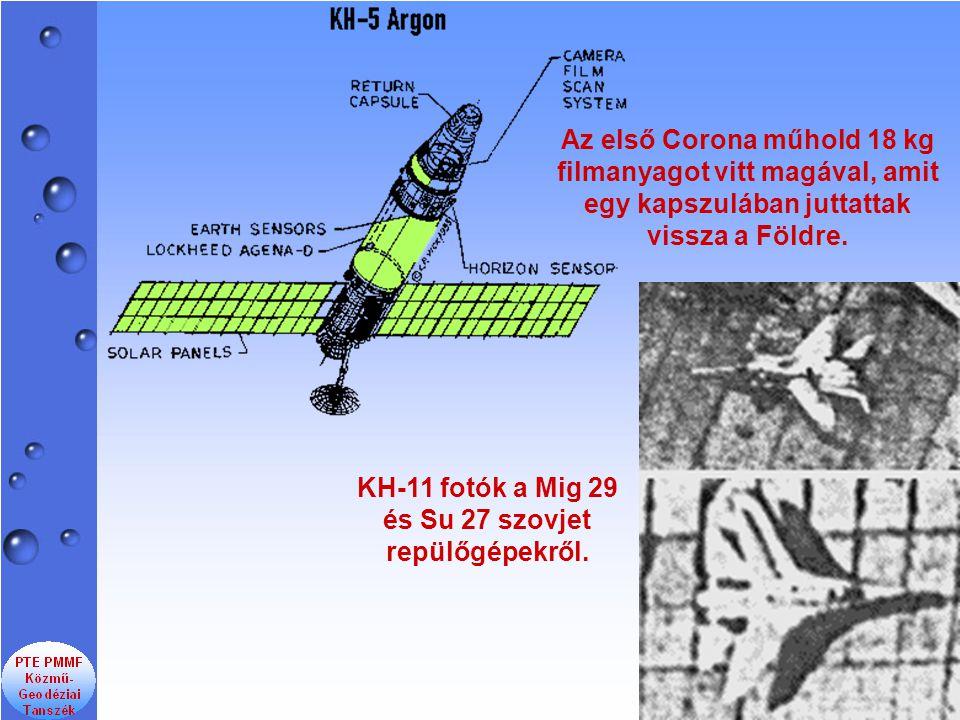 Az első Corona műhold 18 kg filmanyagot vitt magával, amit egy kapszulában juttattak vissza a Földre.