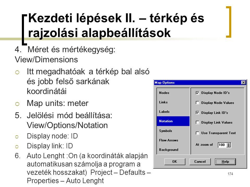 Kezdeti lépések II. – térkép és rajzolási alapbeállítások 4.Méret és mértékegység: View/Dimensions  Itt megadhatóak a térkép bal alsó és jobb felső s