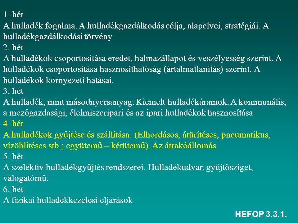 HEFOP 3.3.1.7. hét A kémiai hulladékkezelési eljárások 8.
