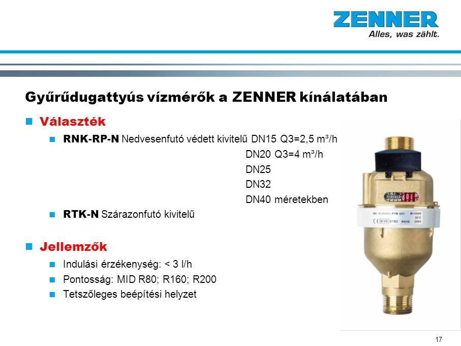 17 Gyűrűdugattyús vízmérők a ZENNER kínálatában Választék RNK-RP-N Nedvesenfutó védett kivitelű DN15 Q3=2,5 m³/h DN20 Q3=4 m³/h DN25 DN32 DN40 méretek