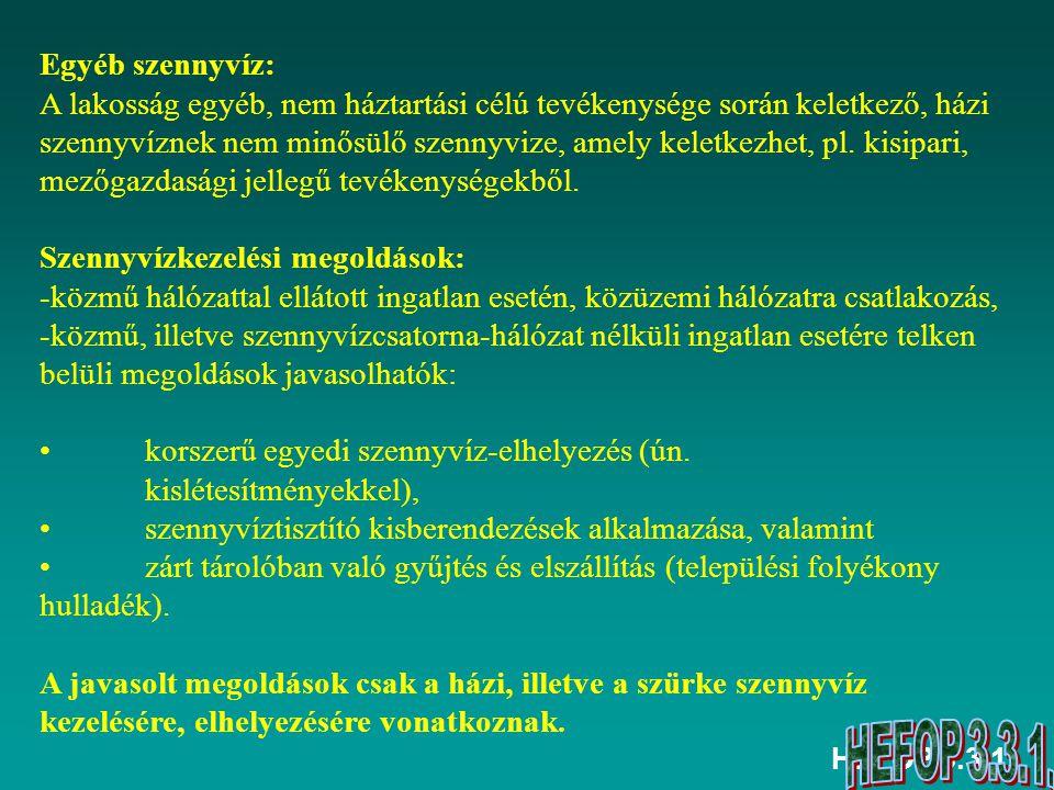 ELŐADÁS/GYAKORLAT ELLENÖRZŐ KÉRDÉSEI Jellemezze a folyékony hulladék (és iszap) gyűjtését és szállítását.