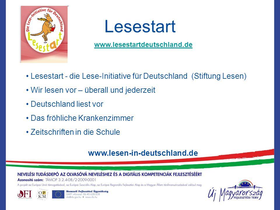Lesestart www.lesen-in-deutschland.de Lesestart - die Lese-Initiative für Deutschland (Stiftung Lesen) Wir lesen vor – überall und jederzeit Deutschla