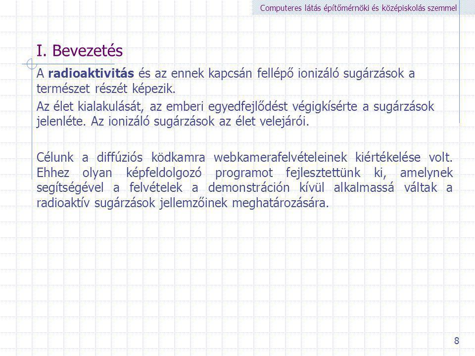 Computeres látás építőmérnöki és középiskolás szemmel 8 I.