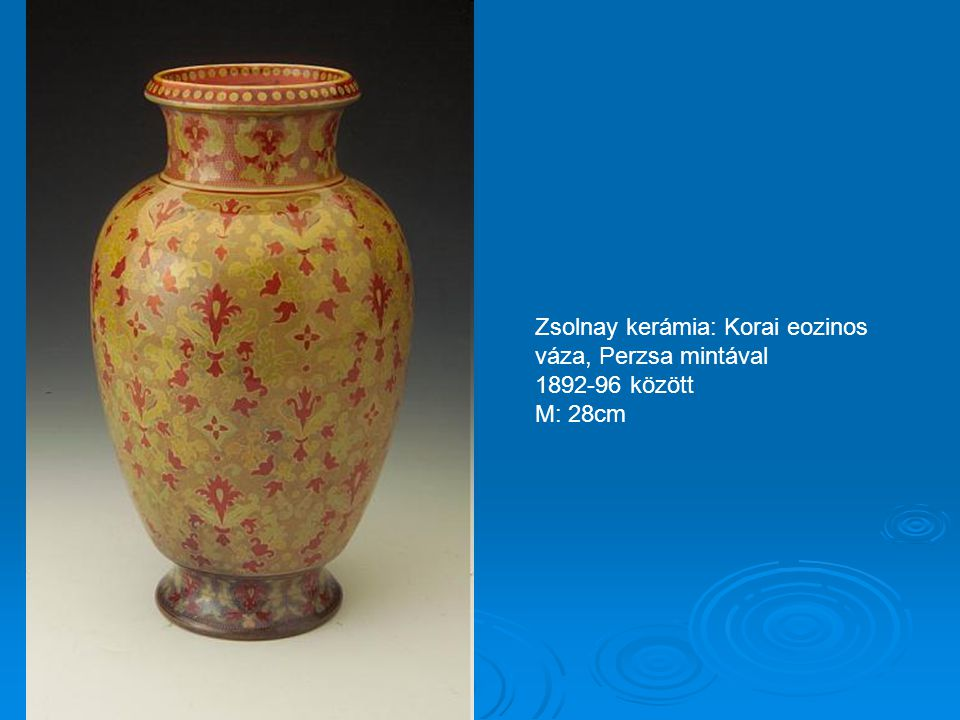 Zsolnay kerámia: Váza pár 1890 körül M: 32cm