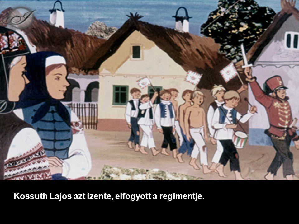 Kossuth Lajos azt izente, elfogyott a regimentje.