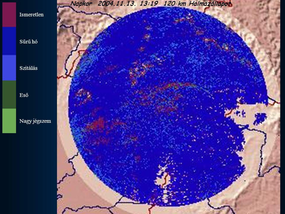 Ismeretlen Sűrű hó Szitálás Eső Nagy jégszem Napkor 2004.11.13. 13:19 120 km Halmazállapot