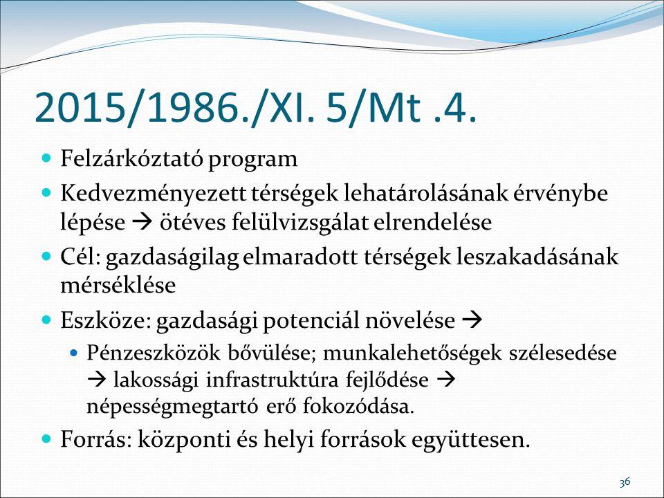 36 2015/1986./XI.5/Mt.4.