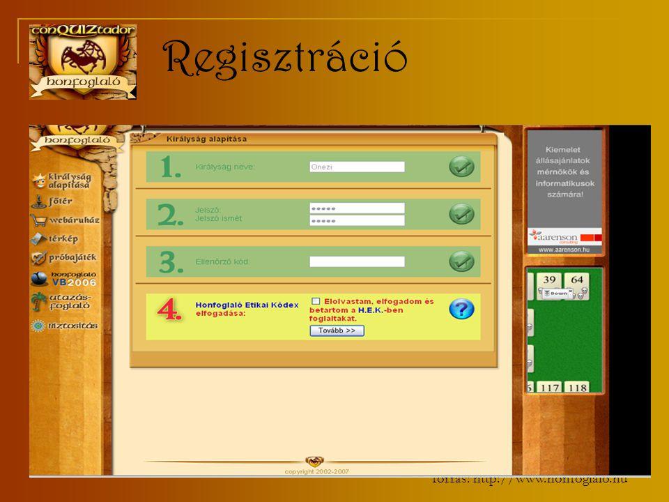 forrás: http://www.honfoglalo.hu Regisztráció