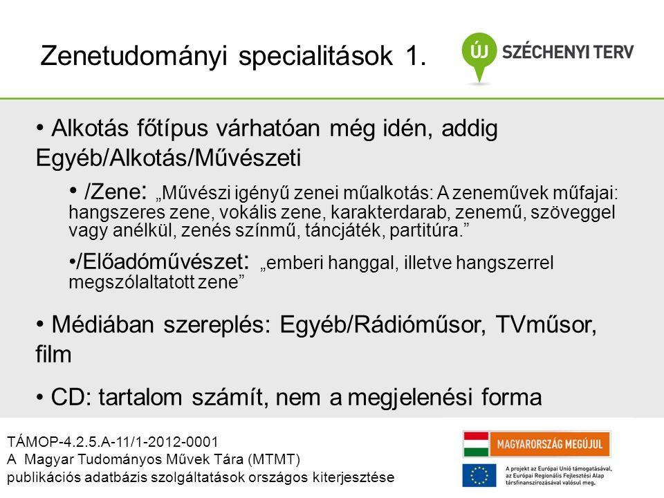 Zenetudományi specialitások 1.