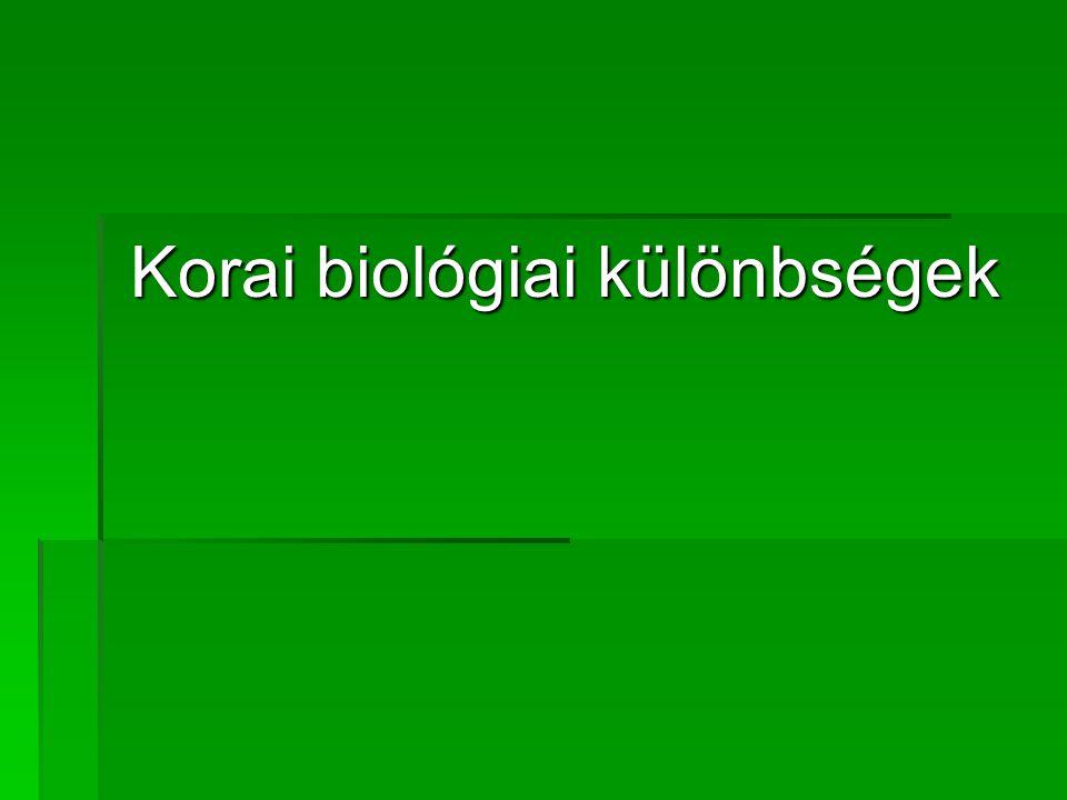 Korai biológiai különbségek