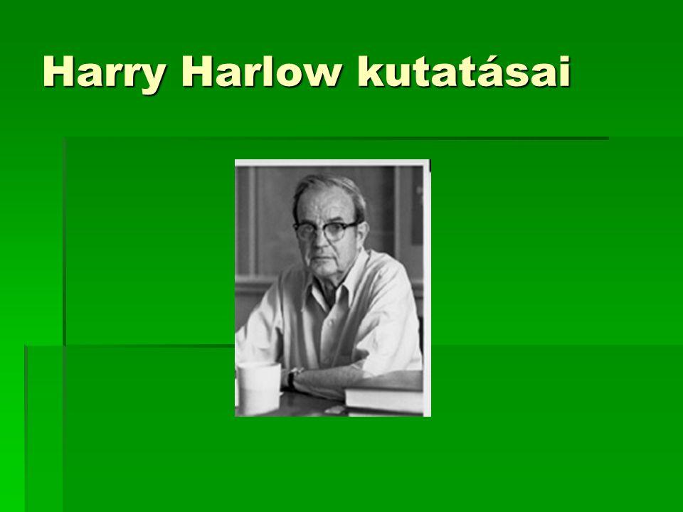 Harry Harlow kutatásai