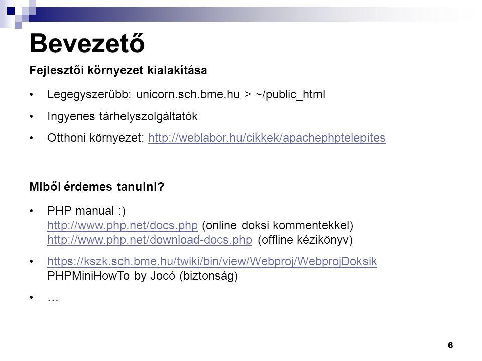 7 A nyelv alapjai Tartalom Szintaxis Típusok Állandók Operátorok Vezérlési szerkezetek Függvények Osztályok, objektumok Referenciák