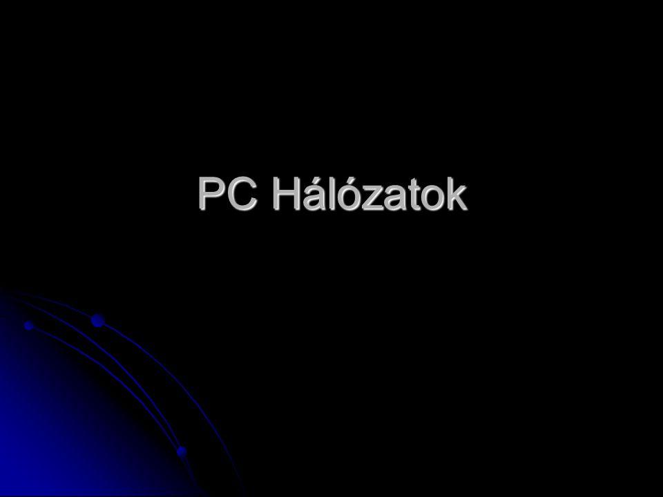 A hálózat előnyei bizonyos hardvereszközöket (pl.