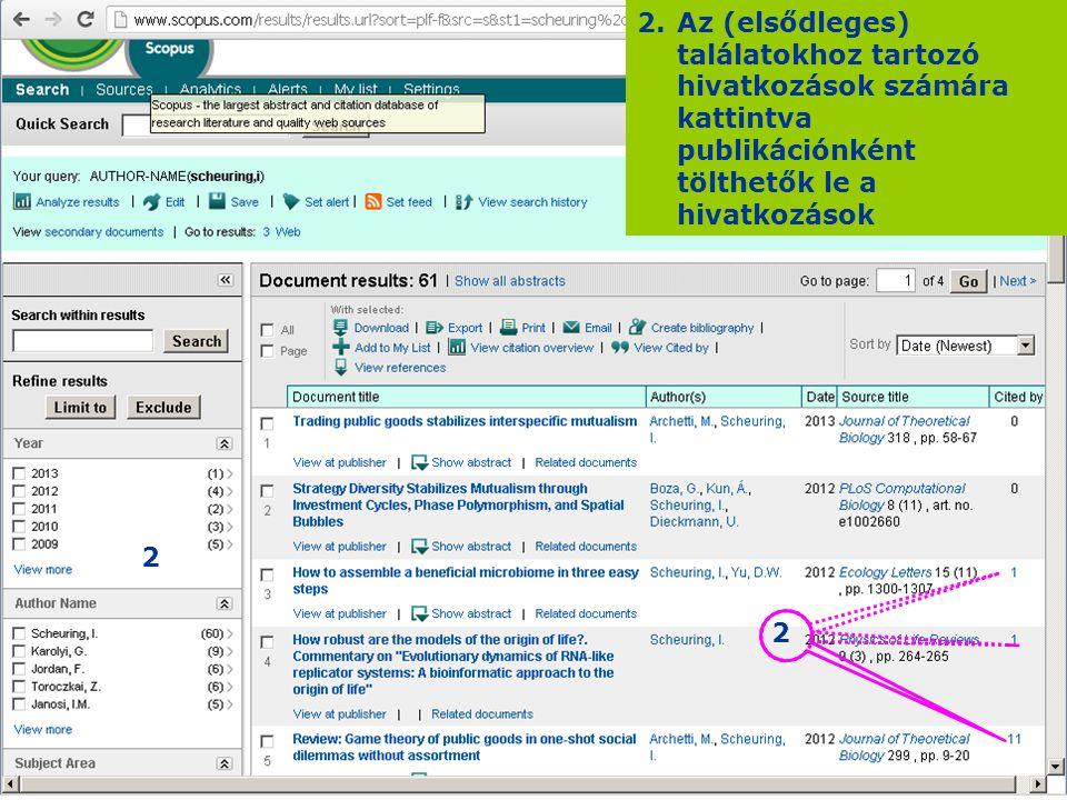 2.Az (elsődleges) találatokhoz tartozó hivatkozások számára kattintva publikációnként tölthetők le a hivatkozások 2 2