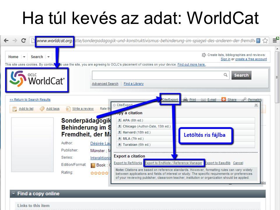 Ha túl kevés az adat: WorldCat