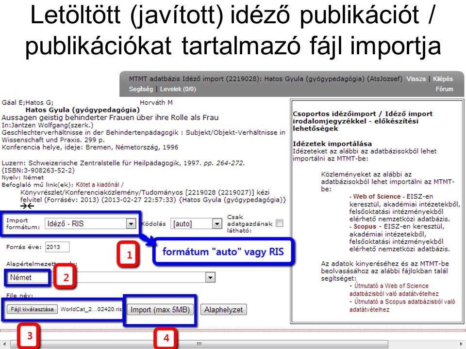 Letöltött (javított) idéző publikációt / publikációkat tartalmazó fájl importja