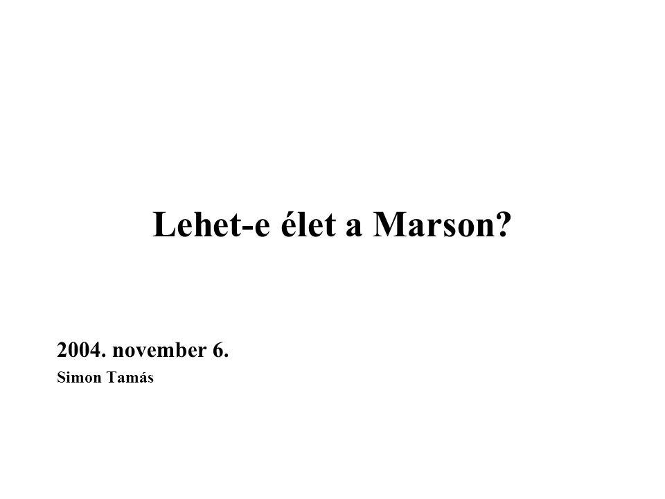 Lehet-e élet a Marson 2004. november 6. Simon Tamás
