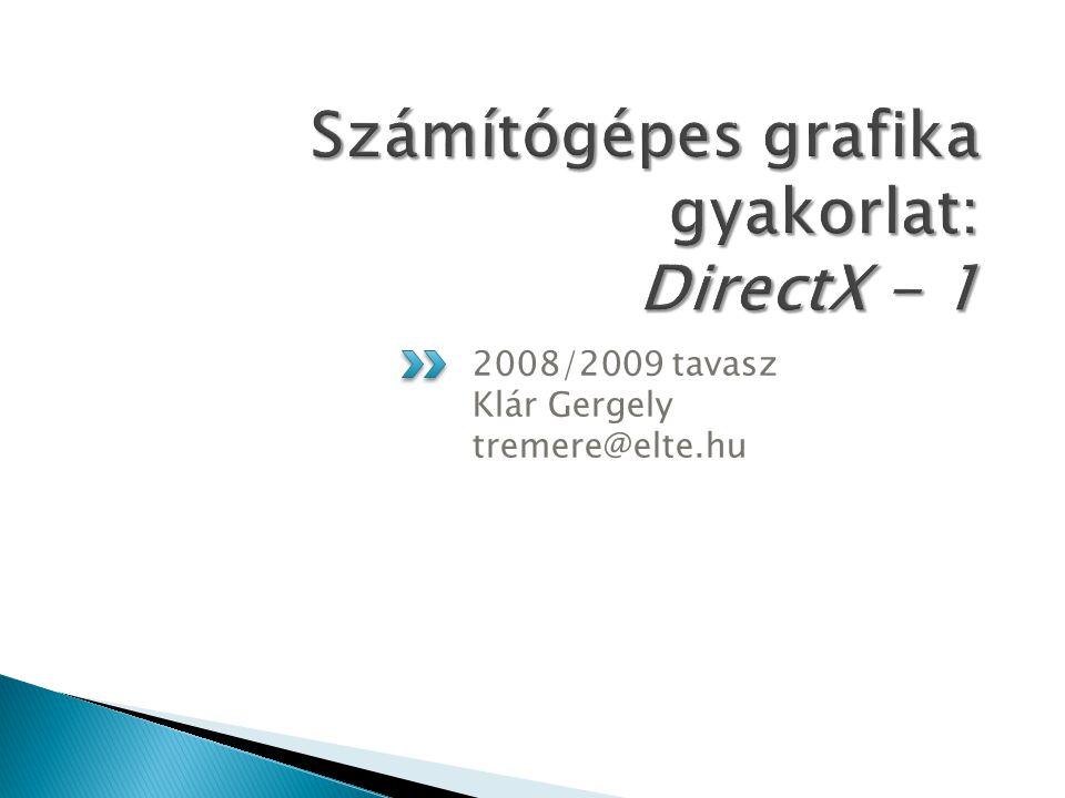 2008/2009 tavasz Klár Gergely tremere@elte.hu