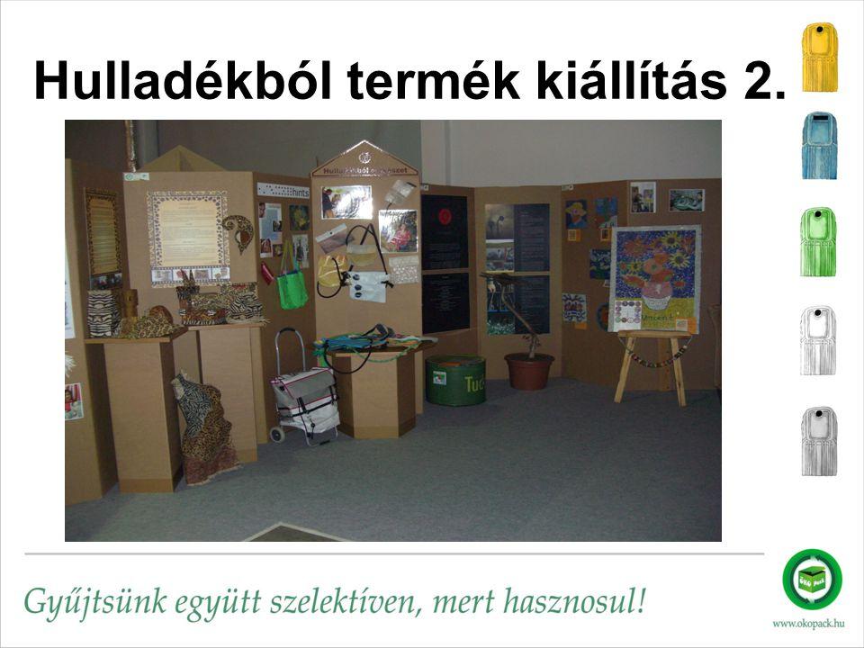 Hulladékból termék kiállítás 2.