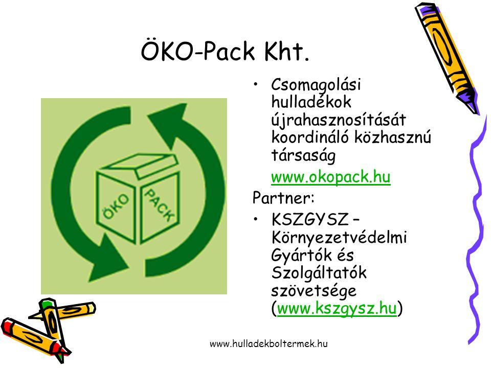 www.hulladekboltermek.hu ÖKO-Pack Kht.