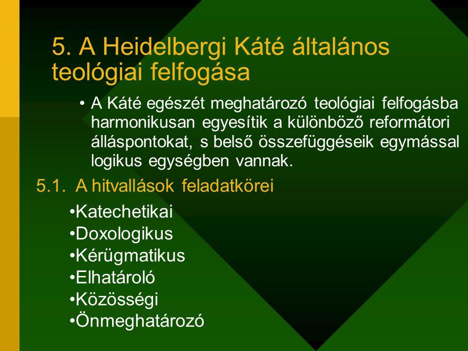 A Káté egészét meghatározó teológiai felfogásba harmonikusan egyesítik a különböző reformátori álláspontokat, s belső összefüggéseik egymással logikus