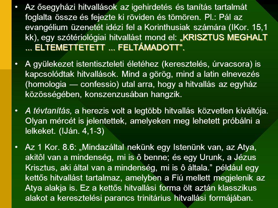 """""""KRISZTUS MEGHALT... ELTEMETTETETT... FELTÁMADOTT"""".Az ősegyházi hitvallások az igehirdetés és tanítás tartalmát foglalta össze és fejezte ki röviden é"""