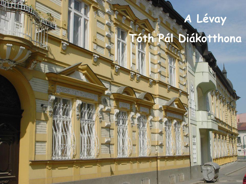 A Lévay Tóth Pál Diákotthona
