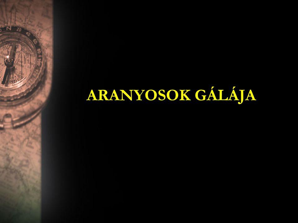 ARANYOSOK GÁLÁJA