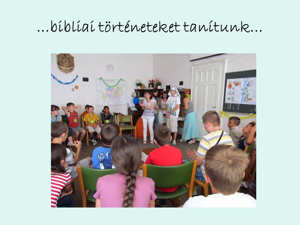 …bibliai történeteket tanítunk…