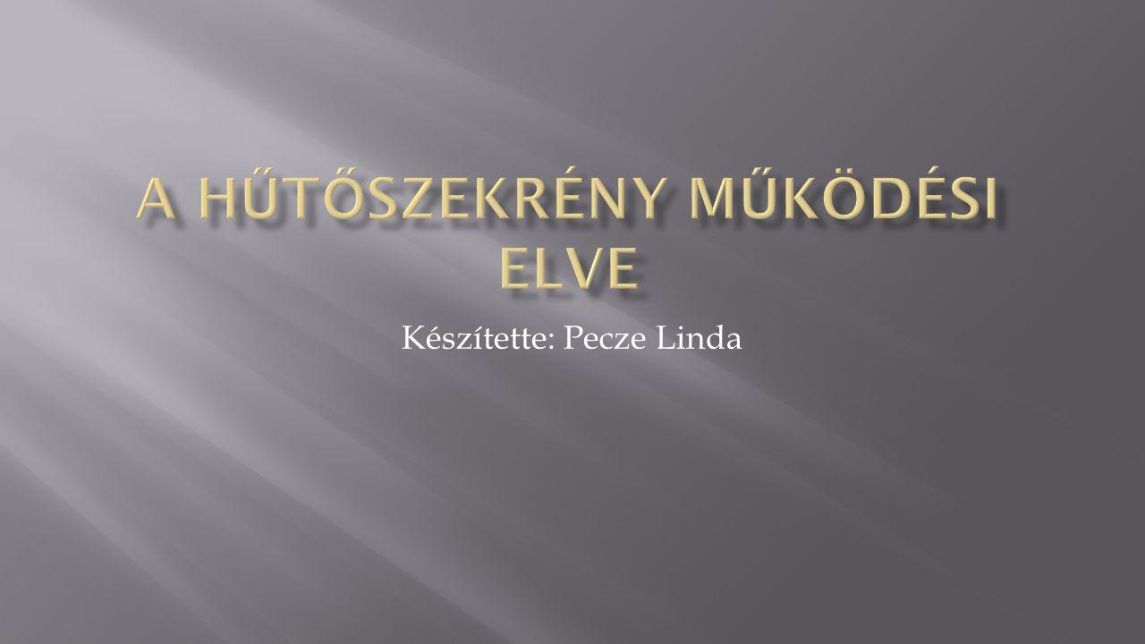 Készítette: Pecze Linda