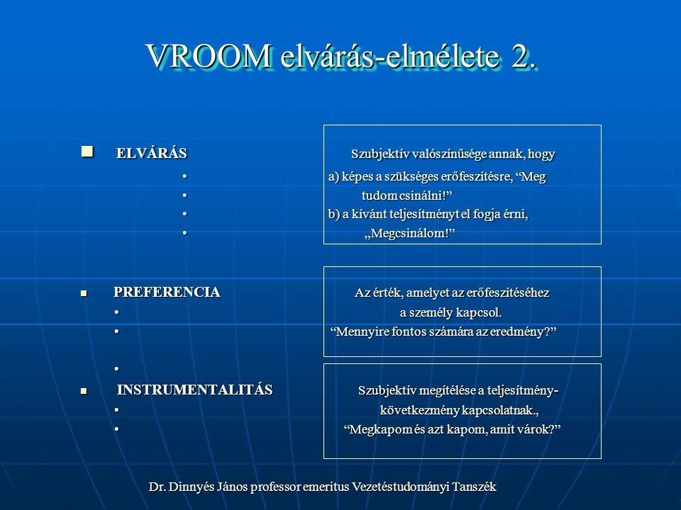 VROOM elvárás-elmélete 2.