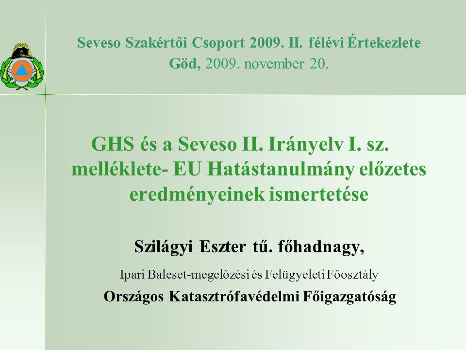 Seveso Szakértői Csoport 2009.II. félévi Értekezlete Göd, 2009.
