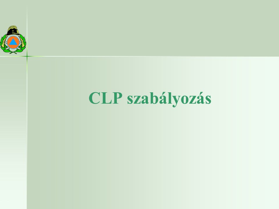 CLP szabályozás 22.10.2009