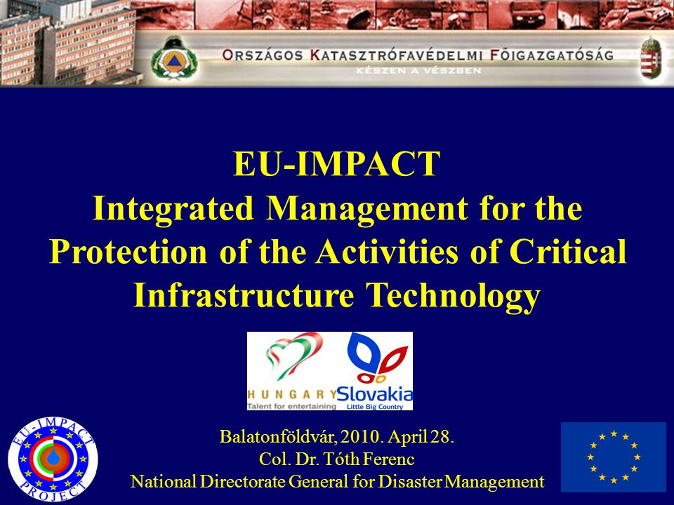 IMPACT PROJECT FUTURE CRITICAL INFRASTRUCTURE PROTECTION FRAMEWORK