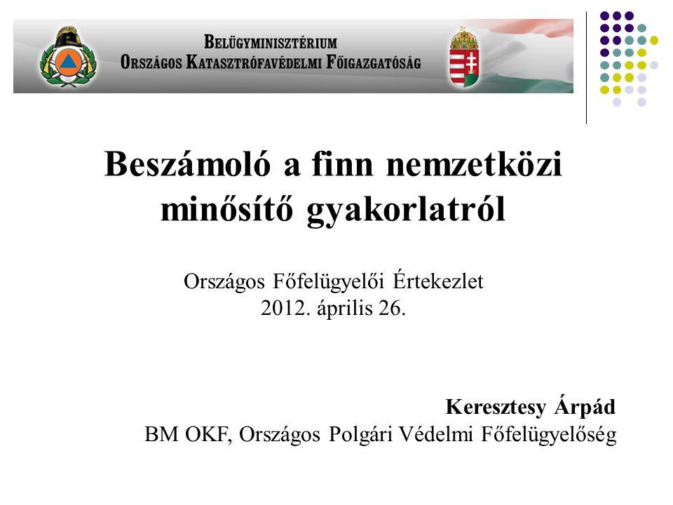 Országos Főfelügyelői Értekezlet 2012. április 26.