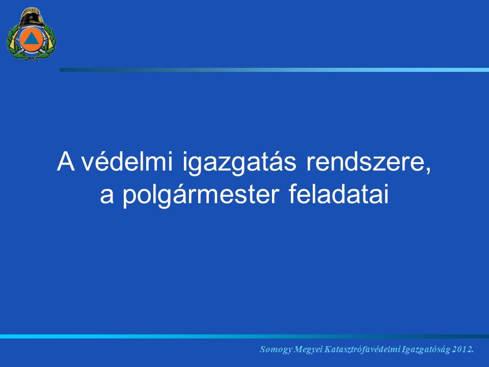 1) A kormányzati szintű igazgatás elemei: Kormány, kormányzati koordinációs szerv, a katasztrófák elleni védekezésért felelős miniszter (belügyminiszter), ágazati miniszterek, a központi államigazgatási szervek.