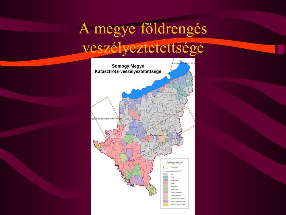A megye földrengés veszélyeztetettsége