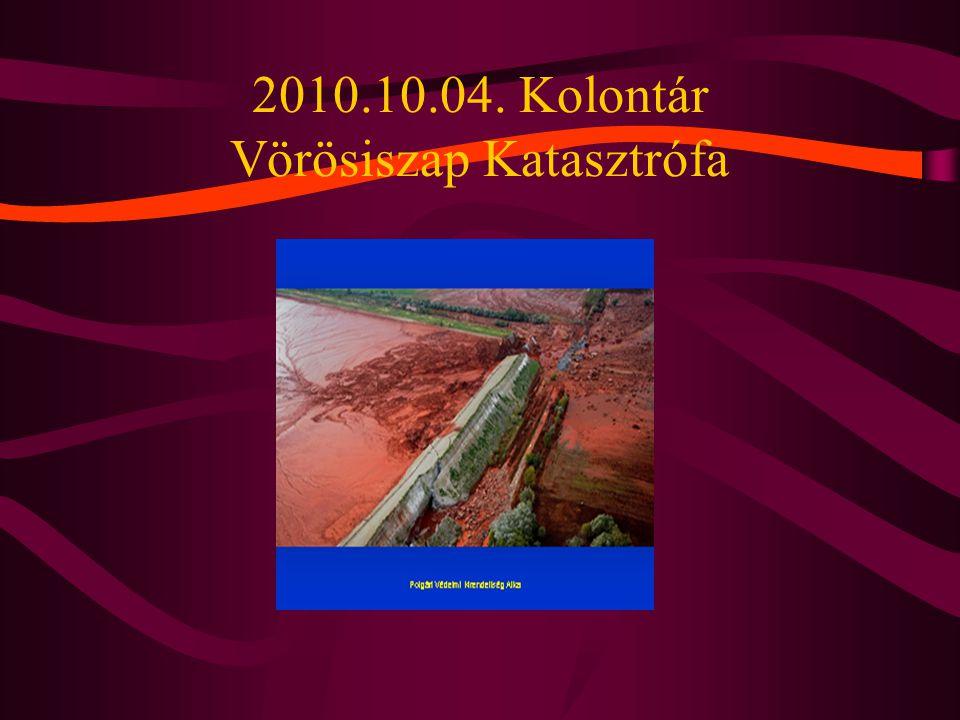 2010.10.04. Kolontár Vörösiszap Katasztrófa