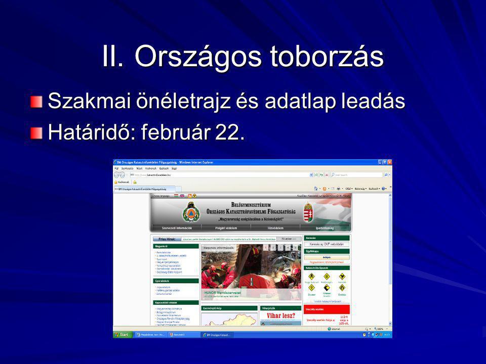 II. Országos toborzás Szakmai önéletrajz és adatlap leadás Határidő: február 22.
