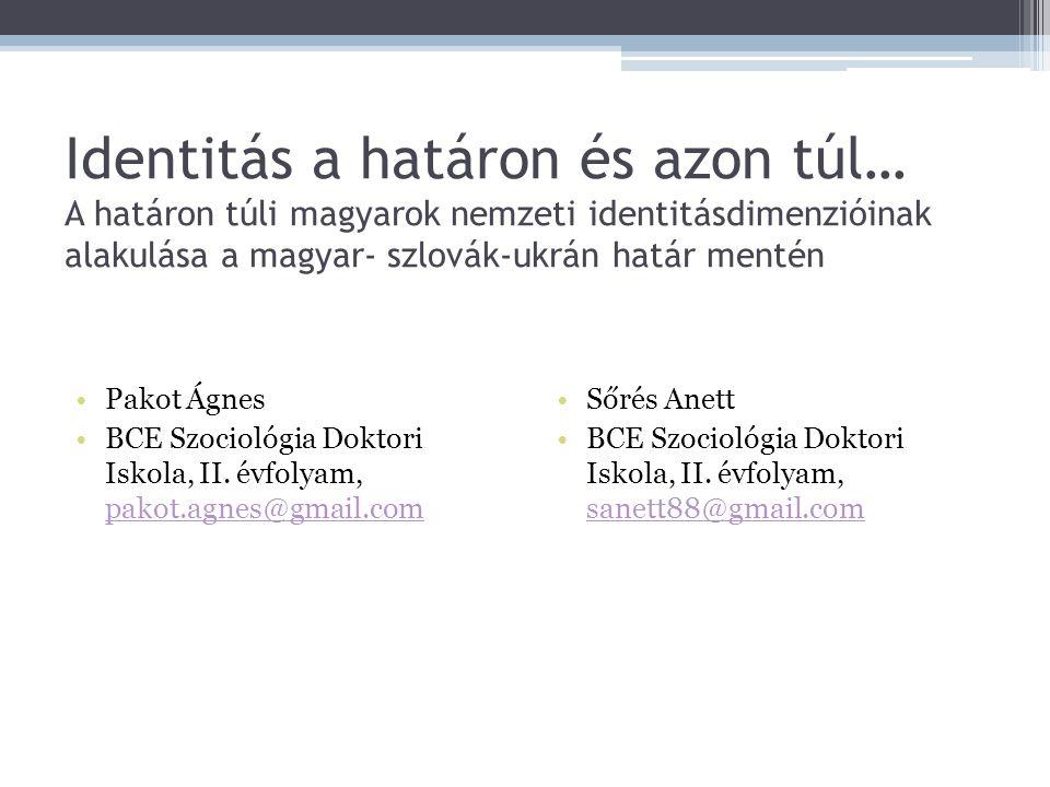 A minta összetétele, a tanulmány szerkezete Lekérdezés helye (ország)Esetszám Magyarorsz ág 601 Szlovákia301 194 szlovákiai magyar 107 szlovákiai szlovák Ukrajna300 200 ukrajnai magyar 100 ukrajnai ukrán Összesen1202 1.