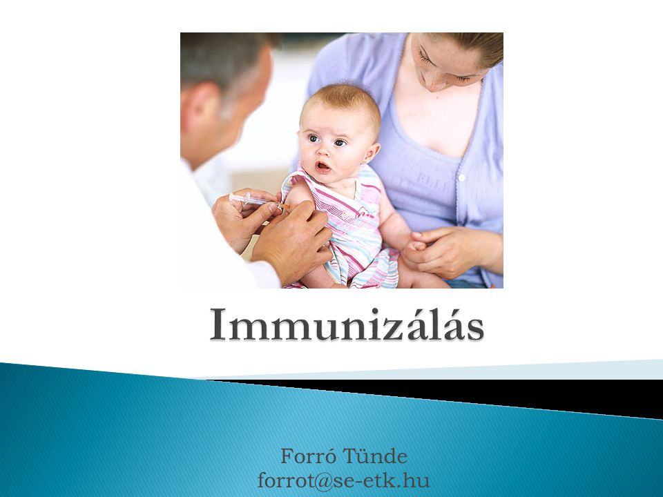 Specifikus megelőző tevékenység  Immunitás nem csak természetes módon történő fertőzéseket követően alakul ki  mesterséges úton is.