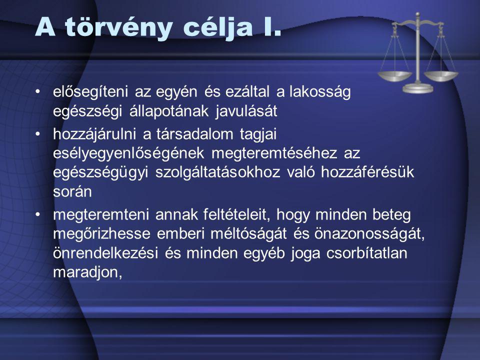 Tájékoztatáshoz való jog A beteg jogosult arra, hogy számára érthető módon teljes körű, részletes tájékoztatást kapjon a) egészségi állapotáról, beleértve ennek orvosi megítélését is, b) a javasolt vizsgálatokról, beavatkozásokról, c) a javasolt vizsgálatok, beavatkozások elvégzésének, illetve elmaradásának lehetséges előnyeiről és kockázatairól, d) a vizsgálatok, beavatkozások elvégzésének tervezett időpontjairól,