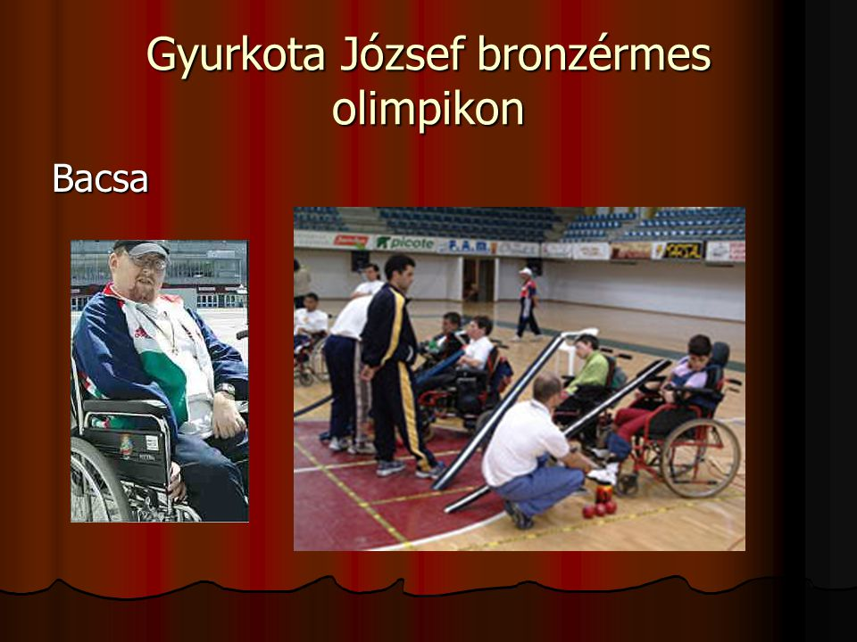 Gyurkota József bronzérmes olimpikon Bacsa