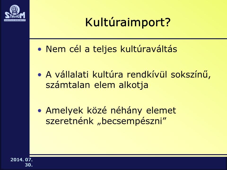 2014.07. 30. Kultúraimport.