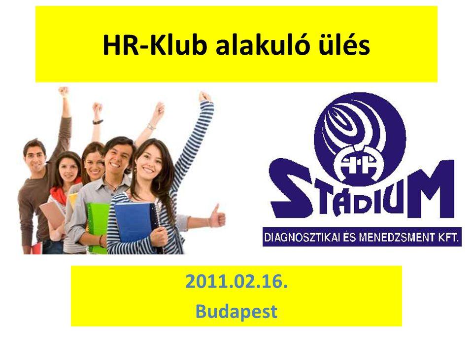 HR-Klub alakuló ülés 2011.02.16. Budapest