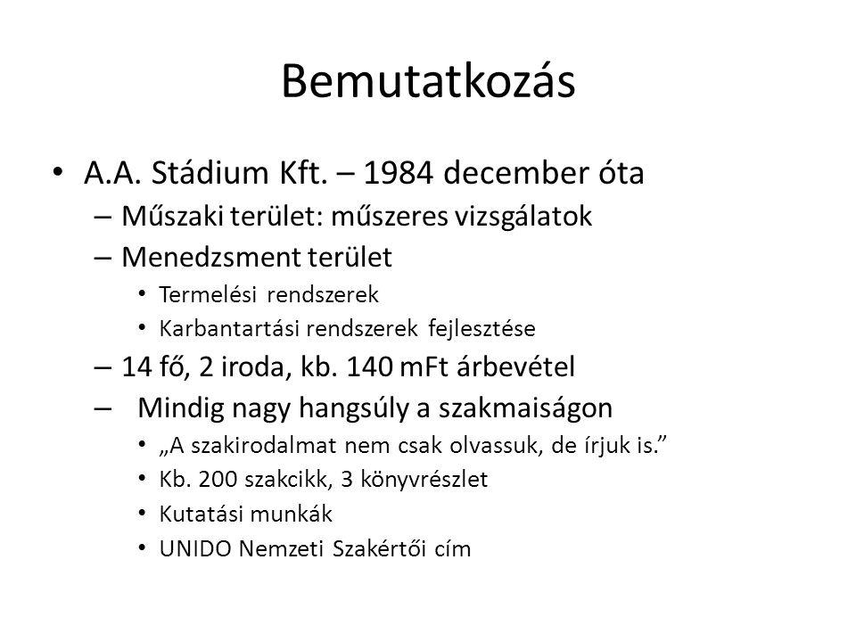 Bemutatkozás A.A.Stádium Kft.