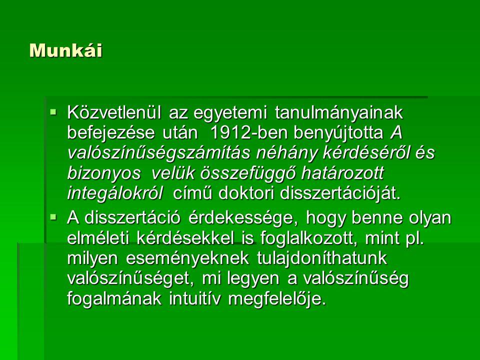 Irodalom 5.Pólya György, Szegő Gábor: Feladatok és tételek az analízis köréből I-II.