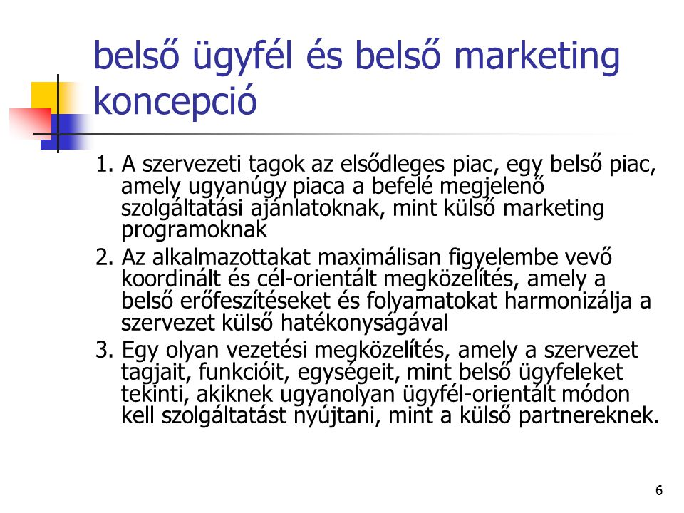 6 belső ügyfél és belső marketing koncepció 1.